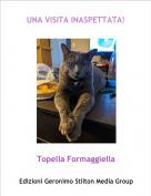 Topella Formaggiella - UNA VISITA INASPETTATA!