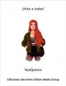 NyaQuesos - ¡Hola a todos!