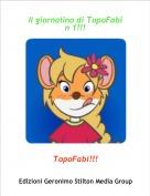 TopoFabi!!! - Il giornalino di TopoFabi n 1!!!