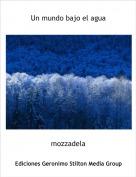mozzadela - Un mundo bajo el agua