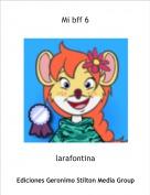 larafontina - Mi bff 6