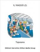 Toposana - IL VIAGGIO (2)