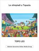 TOPO LEO - Le olimpiadi a Topazia