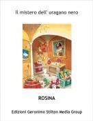ROSINA - Il mistero dell' uragano nero