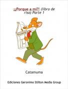 Catamuma - ¡¿Porque a mi?! (libro de risa) Parte 1