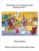 Topo Andrea - Geronimo e la conquista del Natale parte 1