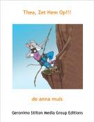 de anna muis - Thea, Zet Hem Op!!!