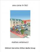 matteo antenucci - una corsa in bici