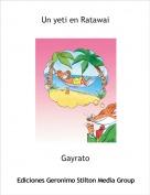 Gayrato - Un yeti en Ratawai