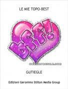 GUTIEGLE - LE MIE TOPO-BEST