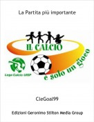 CleGoal99 - La Partita più importante
