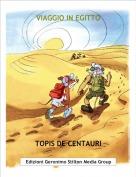 TOPIS DE CENTAURI - VIAGGIO IN EGITTO