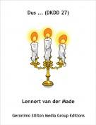 Lennert van der Made - Dus ... (DKDD 27)