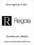 The whole club...REGOLE! - Nuove regole per il club...