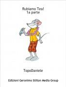 TopoDaniele - Rubiamo Tea! 1a parte