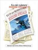 TopoDaniele - Eco del rodotoreEDIZIONE SPECIALE!!!