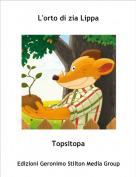 Topsitopa - L'orto di zia Lippa