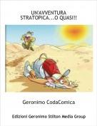 Geronimo CodaComica - UN'AVVENTURA STRATOPICA...O QUASI!!