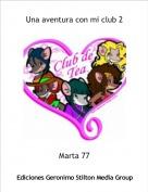 Marta 77 - Una aventura con mi club 2