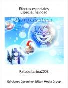 Ratobailarina2008 - Efectos especialesEspecial navidad