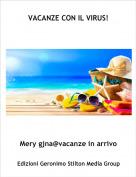 Mery gjna@vacanze in arrivo - VACANZE CON IL VIRUS!