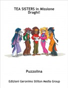 Puzzolina - TEA SISTERS in Missione Draghi!
