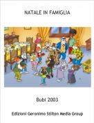 Bubi 2003 - NATALE IN FAMIGLIA