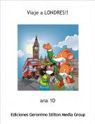 ana 1D - Viaje a LONDRES!!
