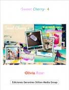·Olivia Rose· - ·Sweet Cherry· 4
