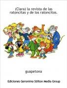 guapetona - (Clara) la revista de las ratoncitas y de los ratoncitos.