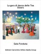 Gaia Fonduta - La gara di danza delle Tea Sisters