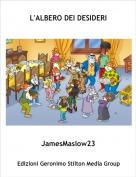 JamesMaslow23 - L'ALBERO DEI DESIDERI