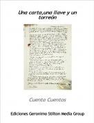 Cuenta Cuentos - Una carta,una llave y un torreón