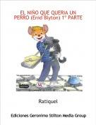 Ratiquel - EL NIÑO QUE QUERIA UN PERRO (Enid Blyton) 1º PARTE