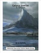 Aria Lewis - Catorce puertas3. Orucso