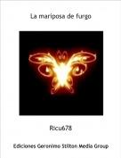 Ricu678 - La mariposa de furgo