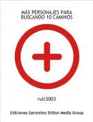 ruti3003 - MÁS PERSONAJES PARA BUSCANDO 10 CAMINOS