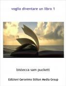bistecca sam puckett - voglio diventare un libro 1