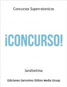 larafontina - Concursos Superratonicos