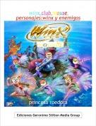 princesa roedora - winx club mouse personajes:winx y enemigos