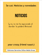 your crazy friend ruuut:) - Se cut: Noticios y novedades