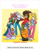 Topilde Stilton - TEST:CONOSCI LE