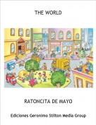 RATONCITA DE MAYO - THE WORLD