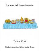 Topina 2010 - Il pranzo del ringraziamento