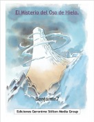 Benjamin7 - El Misterio del Oso de Hielo.