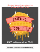 RA(Presidenta de el Club) - Anotaciones Importantes