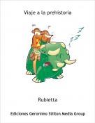 Rubietta - Viaje a la prehistoria