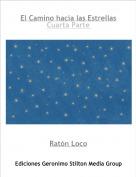 Ratón Loco - El Camino hacia las EstrellasCuarta Parte