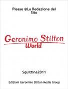 Squittina2011 - Please @La Redazione del Sito
