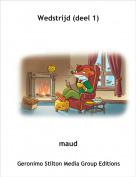 maud - Wedstrijd (deel 1)